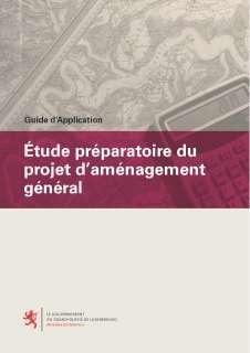 Guide d'application - Étude préparatoire du projet d'aménagement général